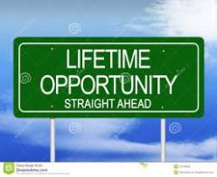 Lifetime oppurtunity