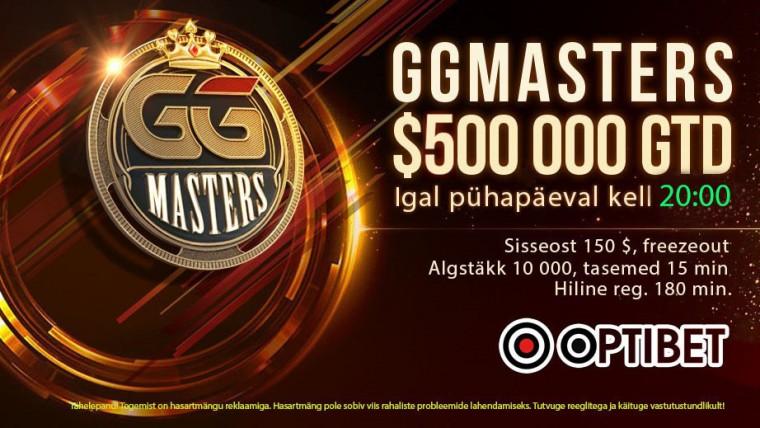 GG Mastersi garantii kerkis 500K-le: striimi ja osale turniiril tasuta!
