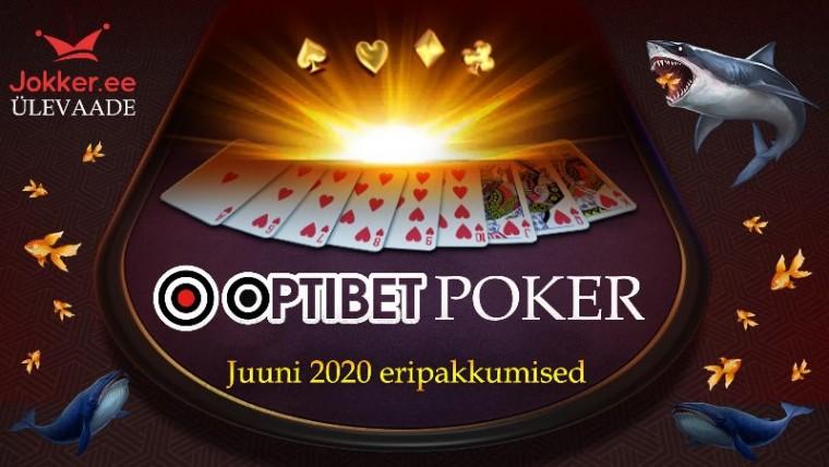 Viimast kuud GG-võrgustikus: tšekka Optibet Poker juuni eripakkumisi!