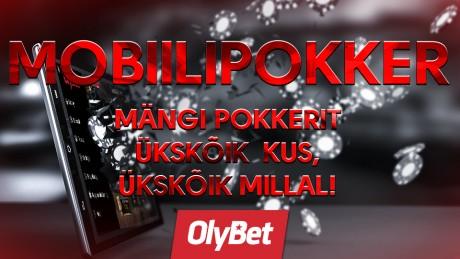 OlyBet pokker nüüd ka mobiilis - tulemas mobiilipokkeri mängijate €30 000 promo